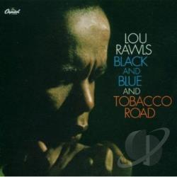 Rawls, Lou - Black and Blue/Tobacco Road CD Cover Art