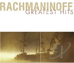 Rachmaninoff Greatest Hits - Rachnaninoff Greatest Hits CD Cover Art