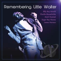 Remembering Little Walter CD Cover Art