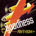 Goodness - Anthem CD Cover Art