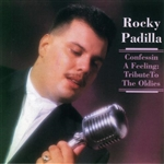 Padilla, Rocky - Confessin a Feeling: Tribute to the Oldies CD Cover Art