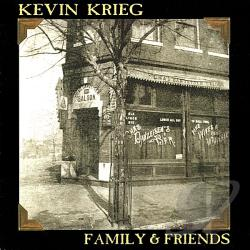 Krieg, Kevin - Family and Friends CD Cover Art