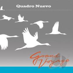 Quadro Nuevo – Grand Voyage