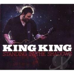 King King - Standing in the Shadows CD Cover Art