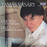 Chopin / Liszt / Vasary - Chopin: Four Ballades: Liszt: Sonata in B minor CD Cover Art