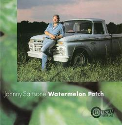 Sansone, Jumpin' Johnny - Watermelon Patch CD Cover Art