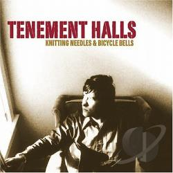 Tenement Halls - Knitting Needles & Bicycle Bells CD Cover Art