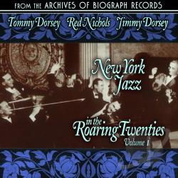 Dorsey, Tommy - New York Jazz in the Roaring Twenties CD Cover Art