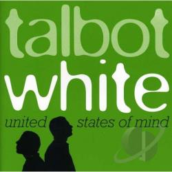 Talbot & White - United States Of Mind CD Cover Art