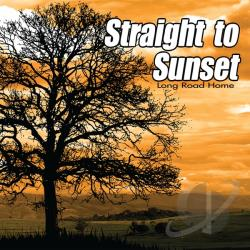 Straight to Sunset - Long Road Home CD Cover Art