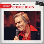 Jones, George - Setlist: The Very Best of George Jones Live CD Cover Art