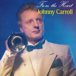 Carroll, Johnny - From the Heart CD Cover Art