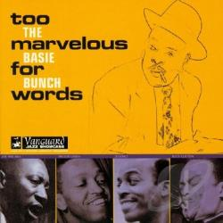 Count Basie Bunch - Too Marvelous For Words CD Cover Art
