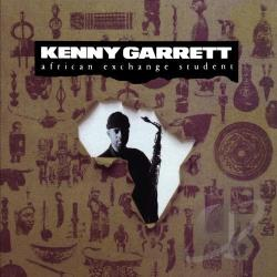 Garrett, Kenny - African Exchange Student CD Cover Art