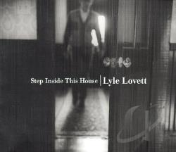 Lovett, Lyle - Step Inside This House CD Cover Art