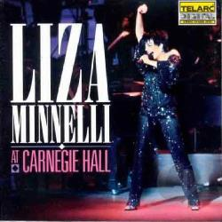 Minnelli, Liza - Liza Minnelli at Carnegie Hall CD Cover Art