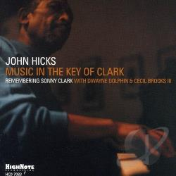 Hicks, John - Music in the Key of Clark CD Cover Art