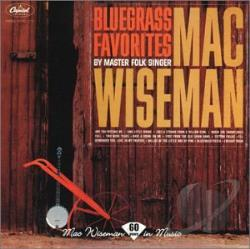 Wiseman, Mac - Bluegrass Favorites CD Cover Art