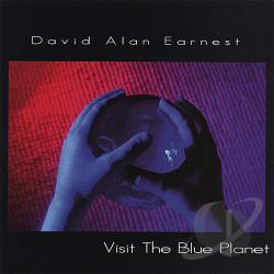 Earnest, David Alan - Visit the Blue Planet CD Cover Art