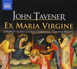 Brown / Choir Of Clare College Cambridge / Tavener - John Tavener: Ex Maria Virgine CD Cover Art