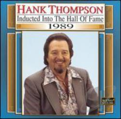 Thompson, Hank - Country Music Hall of Fame 1989 CD Cover Art