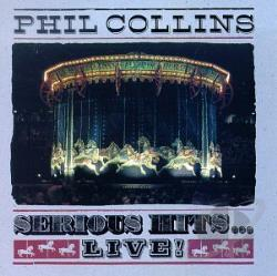 Collins, Phil - Serious Hits...Live! CD Cover Art