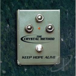 Crystal Method - Keep Hope Alive EP CD Cover Art
