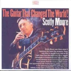 Moore, Scotty - Guitar That Changed The World! CD Cover Art