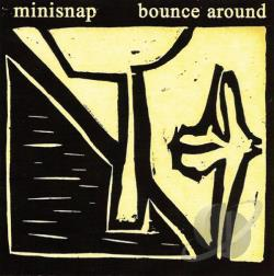 Minisnap - Bounce Around CD Cover Art