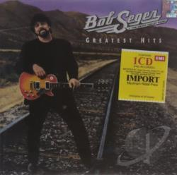 Bob Seger & the Silver Bullet Band / Seger, Bob - Greatest Hits CD Cover Art