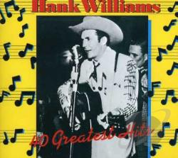 Williams, Hank - 40 Greatest Hits CD Cover Art