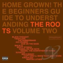 Roots - Home Grown! The Beginner's Guide to Understanding the Roots, Vol. 2 CD Cover Art