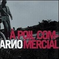 Arno - A Poil Commercial/Arno CH CD Cover Art