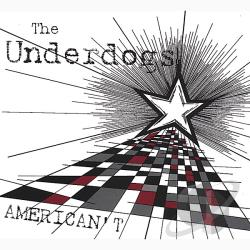 Underdogs - American't CD Cover Art