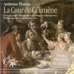 Claycomb / Litton / Miles / PAO / Rodgers / Thomas - Ambroise Thomas: La Cour de Celimene CD Cover Art