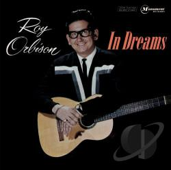 Orbison, Roy - In Dreams: Greatest Hits CD Cover Art