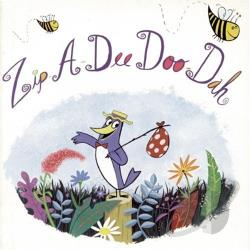 Zip-A-Dee-Doo-Dah CD Cover Art