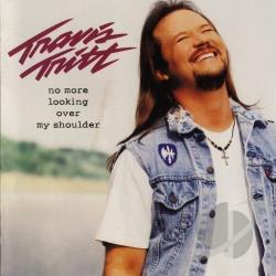 Tritt, Travis - No More Looking over My Shoulder CD Cover Art