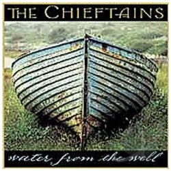 Chieftains - Water From the Well CD Cover Art