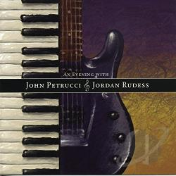 Petrucci, John / Rudess, Jordan - Evening with John Petrucci and Jordan Rudess CD