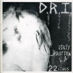 D.R.I. - Dirty Rotten LP CD Cover Art