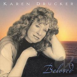 Drucker, Karen - Beloved CD Cover Art