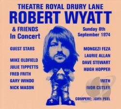 Wyatt, Robert - Theatre Royal Drury Lane CD Cover Art