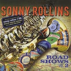Rollins, Sonny - Road Shows, Vol. 2 CD Cover Art
