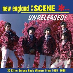 New England Teen Scene: Unreleased! 1965-1968 CD