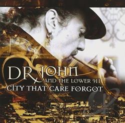 Dr. John - City That Care Forgot CD Cover Art