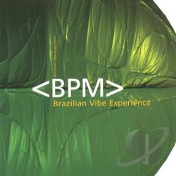 B.P.M. - Brazilian Vibe Experience CD Cover Art
