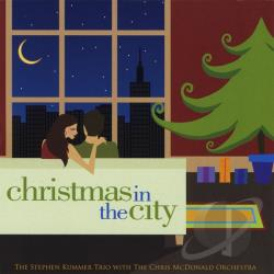 McDonald, Chris / Stephen Trio Kummer - Christmas In The City CD Cover Art