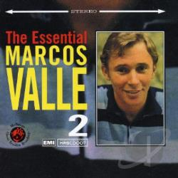 Valle, Marcos - Essential Marcos Valle, Vol. 2 CD Cover Art