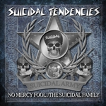 Suicidal Tendencies - No Mercy Fool!/The Suicidal Family CD Cover Art